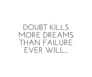 doubt, dreams, and failure image