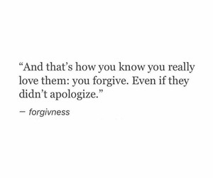 quotes, love, and forgive image