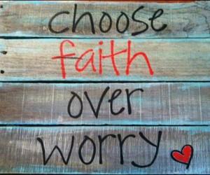 faith, god, and worry image