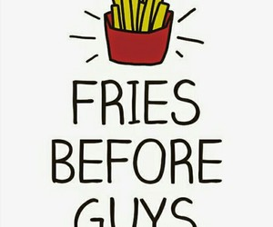 fries, guys, and before image
