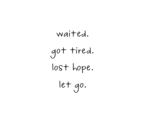 let go, quotes, and waited image