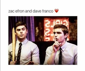 dave franco, zac efron, and Hot image