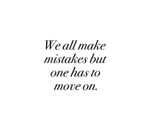 black and white, mistakes, and move on image