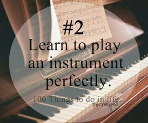 instrument, 2, and 100 things to do in life image