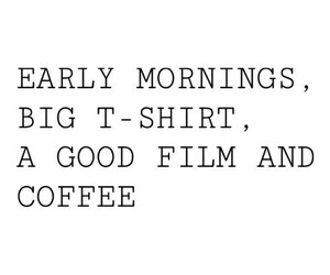 quote, coffee, and morning image