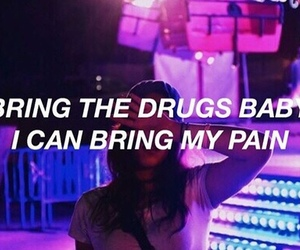 quotes, drugs, and pain image