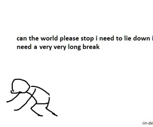 i need a break, stop the world, and can it? image