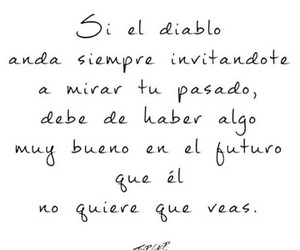 frases, past, and quotes image