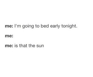 funny, quote, and sun image