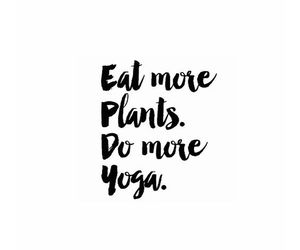 yoga, plants, and quote image