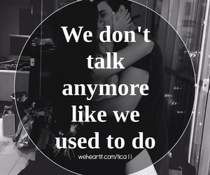 kiss, Relationship, and we dont talk anymore image