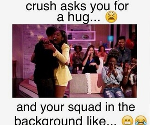 funny, squad, and crush image