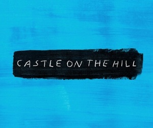 ed sheeran, divide, and castle on the hill image