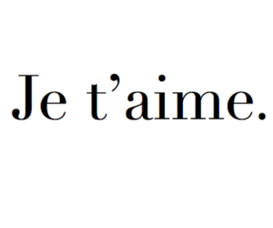 love, I Love You, and je t'aime image