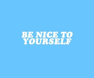 nice, quote, and yourself image