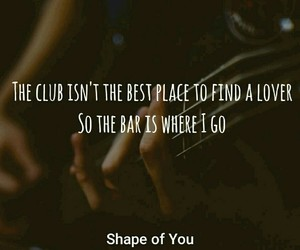 The club is not the best place to find a lover so the bar is where i go