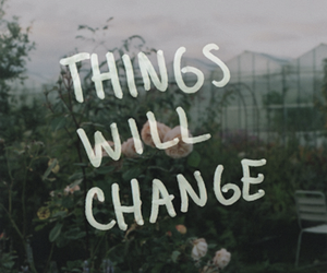 change, quote, and flowers image