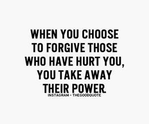 quote, forgive, and hurt image