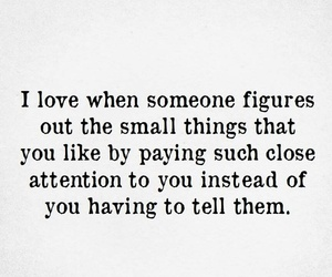 pay attention, love, and small things image