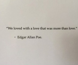 quotes, love, and edgar allan poe image