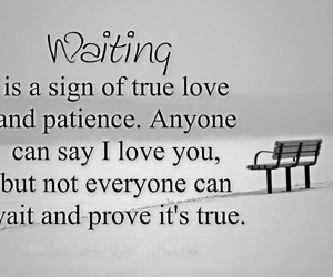 love, waiting, and quotes image