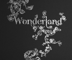 wonderland, black and white, and text image