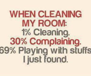 funny, teen life, and cleaning room image