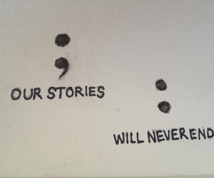 we, will never end, and our stories image