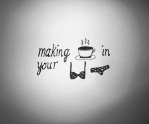 coffee, tea, and underwear image