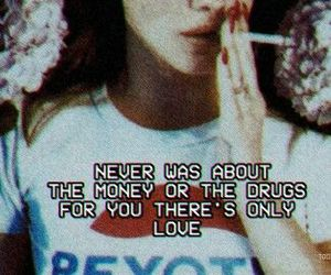 grunge, lana del rey, and quotes image
