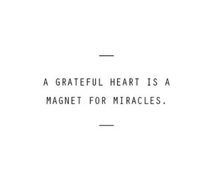 grateful, life, and heart image