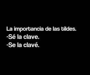 gracioso, clave, and tildes image