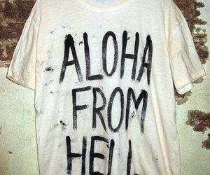 hell, Aloha, and t-shirt image