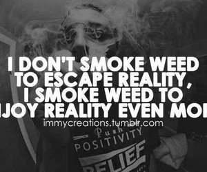 weed, quote, and smoke image
