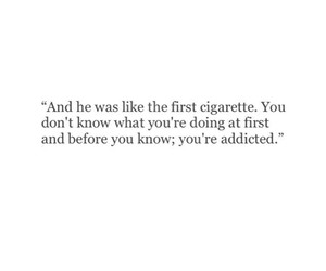 cigarette, addicted, and quote image