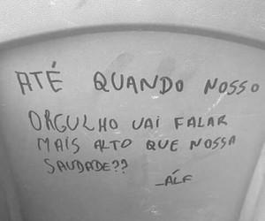 saudade, frase, and orgulho image