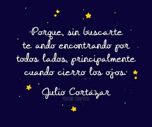 frases, julio cortazar, and ​amor image