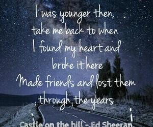 Lyrics, ed sheeran, and castle on the hill image