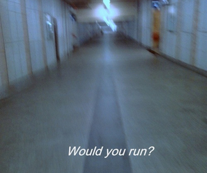 run, grunge, and quotes image