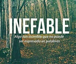 inefable, words, and increible image