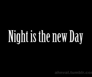 day, night, and quotes image