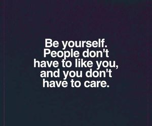 be yourself, life, and quote image