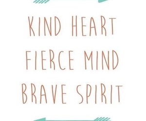 quotes, brave, and fierce image