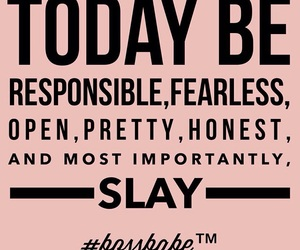slay, quote, and inspiration image