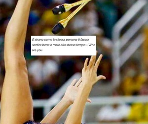 frasi, who are you?, and ginnastica ritmica image