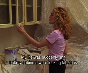 Carrie Bradshaw, quotes, and sex and the city image