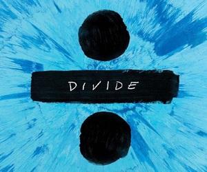 divide, ed sheeran, and music image
