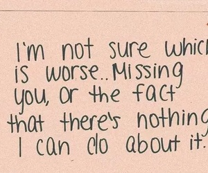 quotes, missing, and sad image