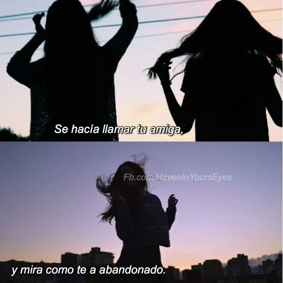 Image About Tumblr In Mejores Amigas Frases By Downpour