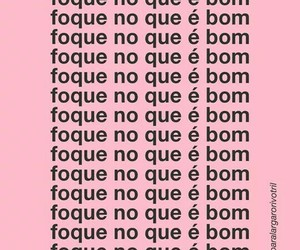 foco, frase, and bom image
